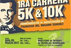 5K Y 10K BICENTENARIO DE FRANCISCO DEL ROSARIO SANCHEZ